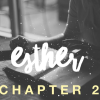 #EstherChallenge - Day 2 Chapter Two