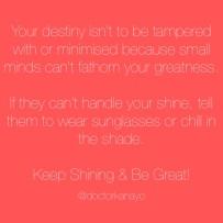 Keep shinning