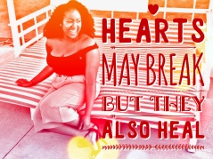 hearts may break