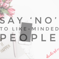 Say 'no' to like-minded people