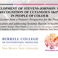 The development of Stevens-Johnson Syndrome in People of Colour: A Case Study Lecture for SNMA, Burrell College of Osteopathic Medicine